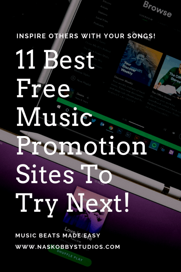 11 Best Free Music Promotion Sites To Try Next! - Nas Kobby Studios