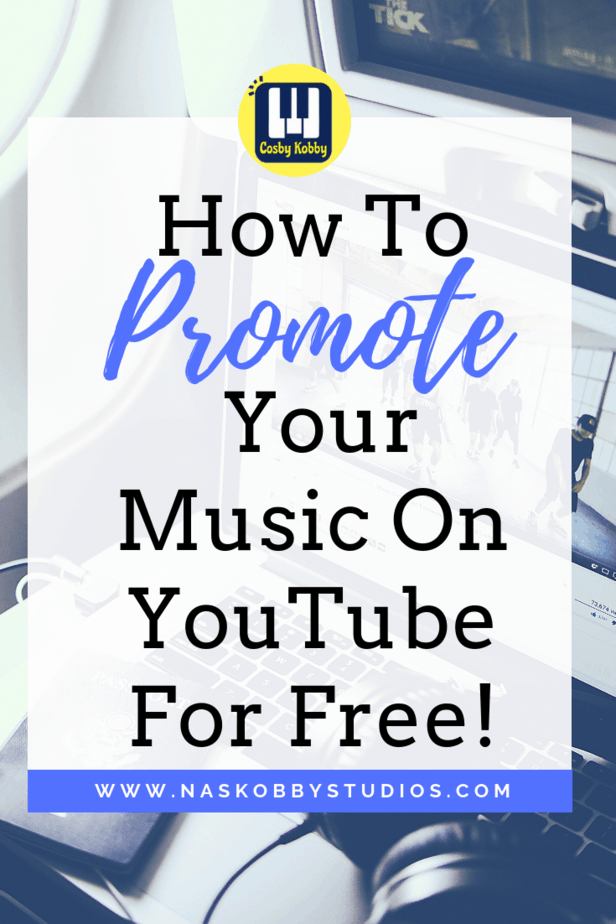 How To Promote Your Music On YouTube For Free!