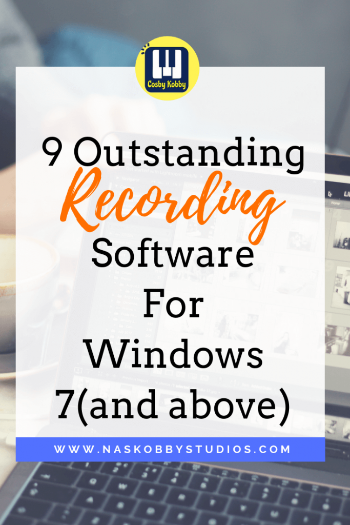 9 Outstanding Recording Software For Windows 7