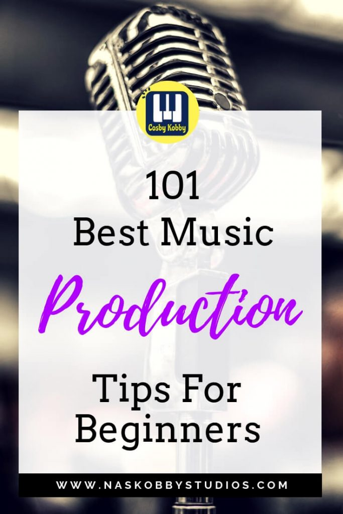 101 Best Music Production Tips For Beginners