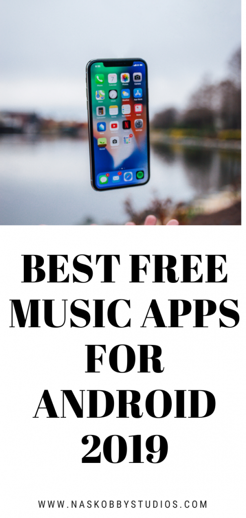 Best Free Music Apps For Android 2019
