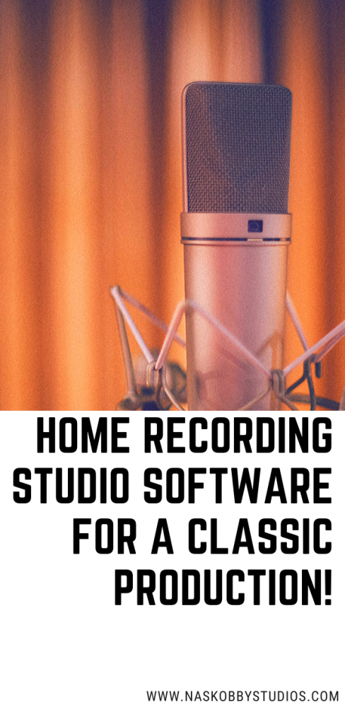 Home Recording Studio Software For A Classic Production!