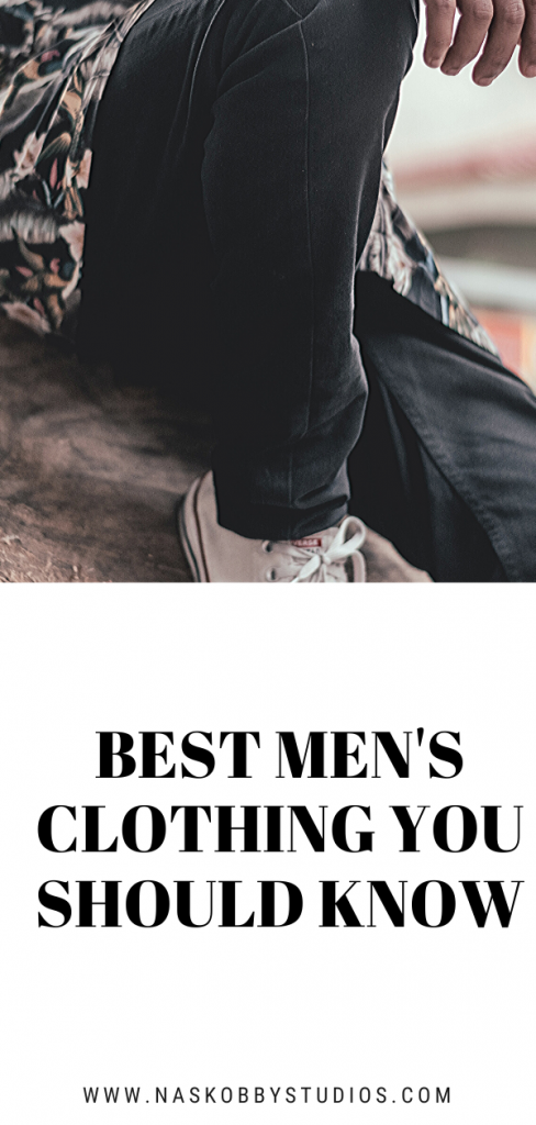 Best Men's Clothing You Should Know