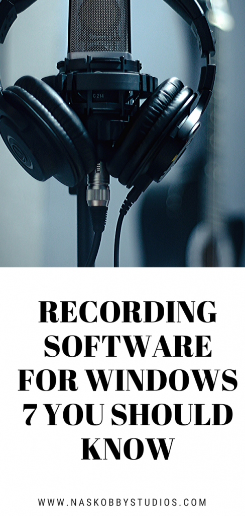 Recording Software For Windows 7 You Should Know