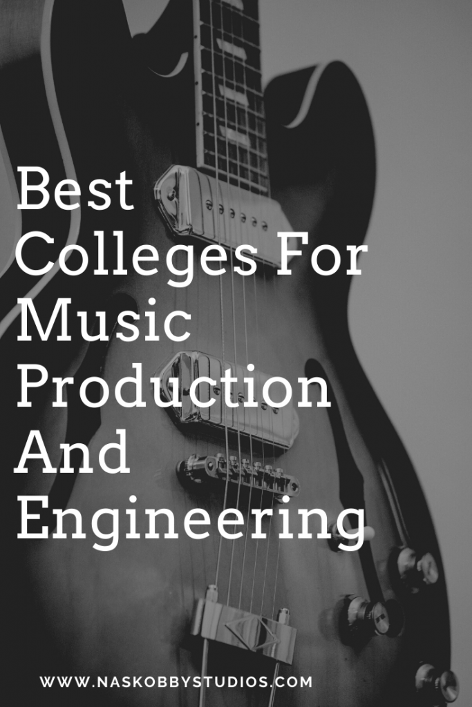 Best Colleges For Music Production And Engineering