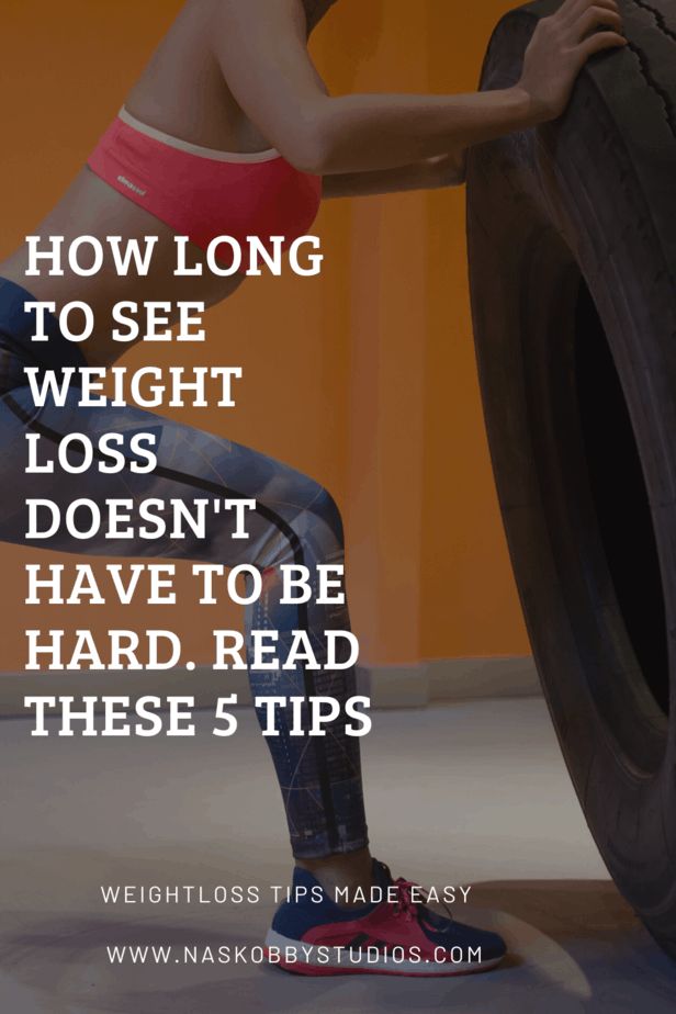 How Long To See Weight Loss Doesn't Have To Be Hard. Read These 5 Tips