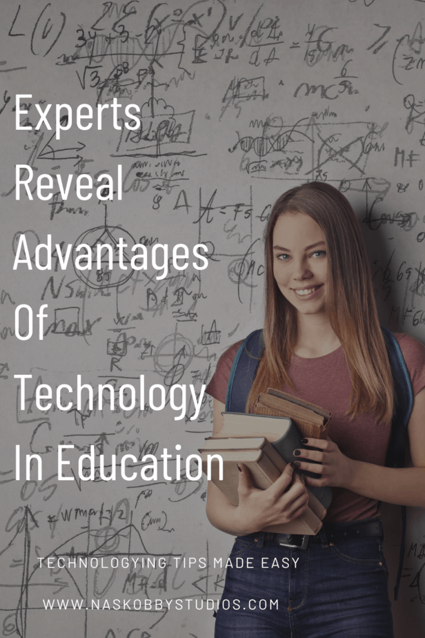 Experts Reveal Advantages Of Technology In Education