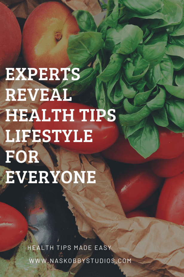 Experts Reveal Health Tips Lifestyle For Everyone