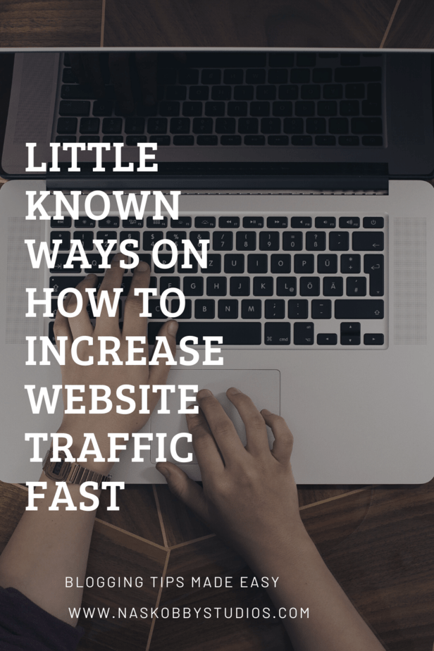 Little Known Ways On How To Increase Website Traffic Fast