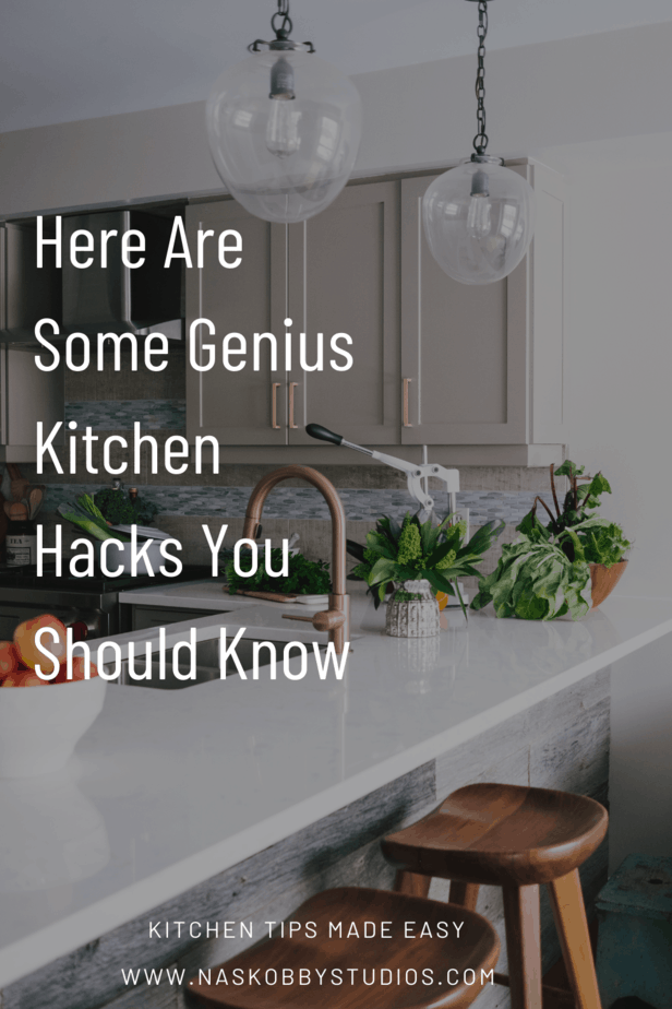 Here Are Some Genius Kitchen Hacks You Should Know