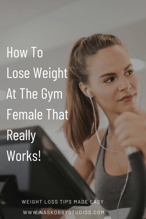 How To Lose Weight At The Gym Female That Really Works!