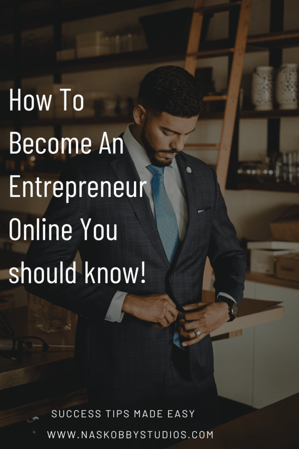 How To Become An Entrepreneur Online You should know!