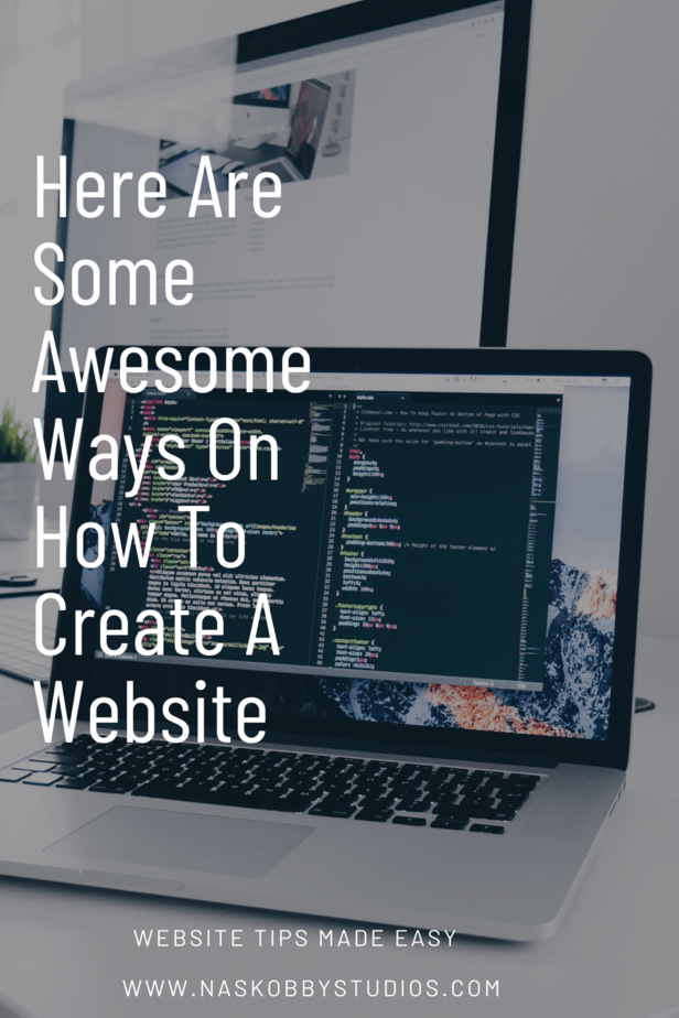 Here Are Some Awesome Ways On How To Create A Website