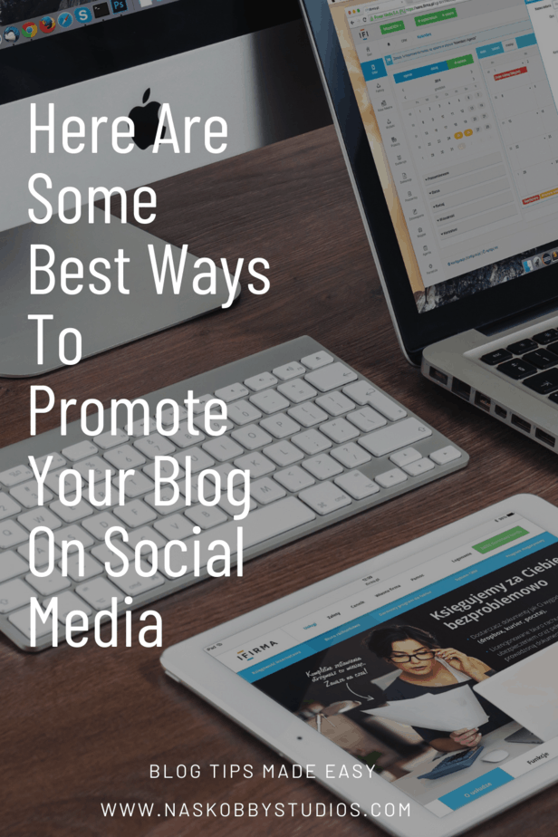 Here Are Some Best Ways To Promote Your Blog On Social Media