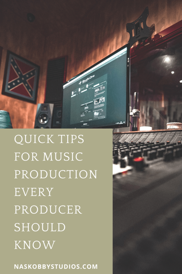 Quick Tips For Music Production Every Producer Should Know
