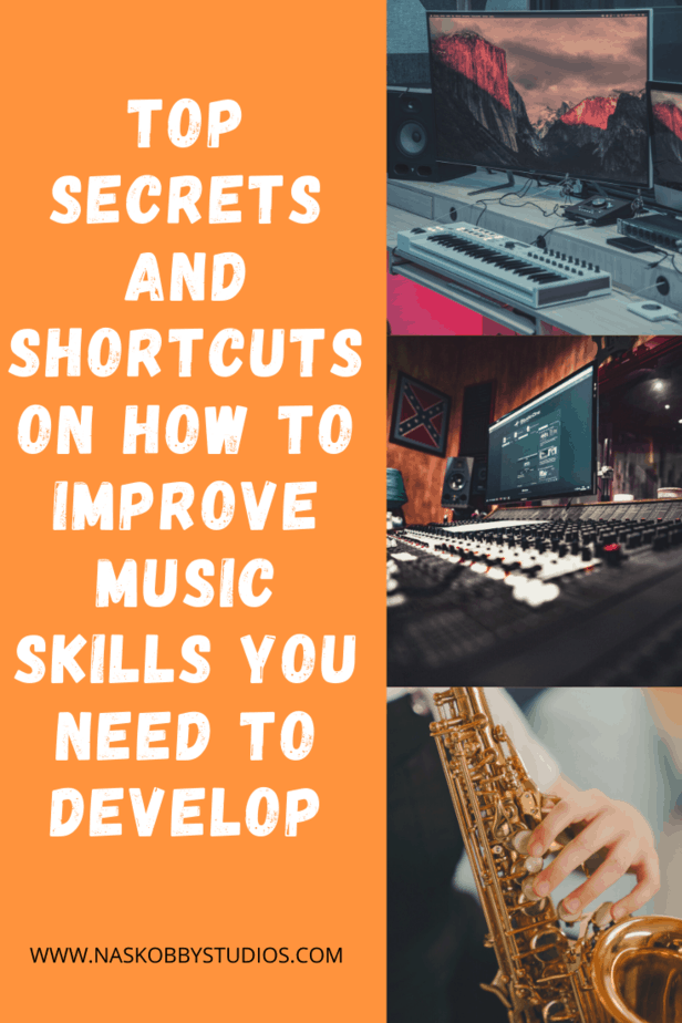 Top Secrets And Shortcuts On How To Improve Music Skills You Need To Develop