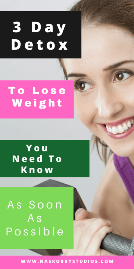 3 Day Detox To Lose Weight You Need To Know As Soon As Possible