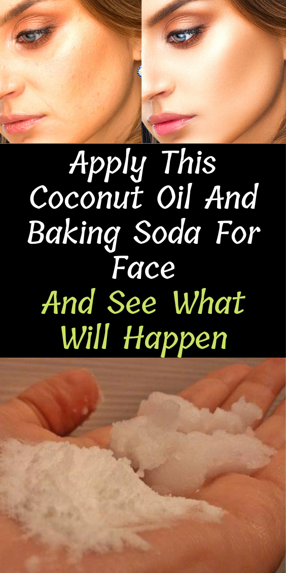 Apply This Coconut Oil And Baking Soda For Face And See What Will Happen